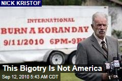 This Bigotry Is Not America