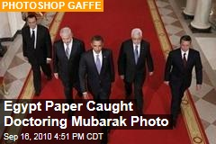 Egypt Paper Caught Doctoring Mubarak Photo