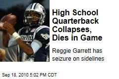 High School Quarterback Collapses, Dies in Game