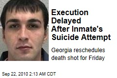 Execution Delayed After Inmate's Suicide Attempt