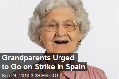 Grandparents Urged to Go on Strike in Spain