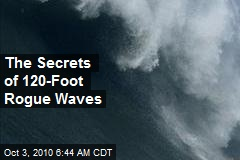 The Secrets of 120-Foot Rogue Waves