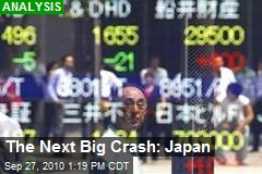 The Next Big Crash: Japan