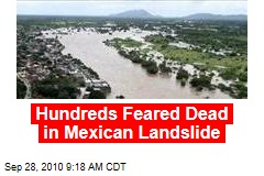 Hundreds Feared Dead in Mexican Landslide
