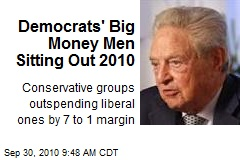 Democrats' Big Money Men Sitting Out 2010