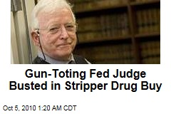 Gun-Toting Fed Judge Busted in Stripper Drug Buy