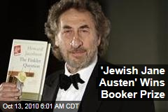&#39;Jewish Jane Austen&#39; Wins Booker Prize