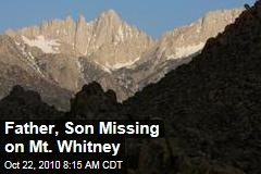 Father, Son Missing on Mt. Whitney