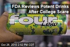 FDA Reviews Potent Drinks After College Scare