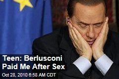 Teen: Berlusconi Paid Me After Sex