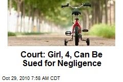 Court: Girl, 4, Can Be Sued for Negligence