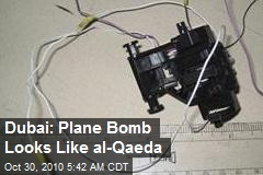 Dubai: Plane Bomb Looks Like al-Qaeda