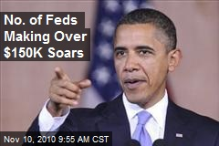 No. of Feds Making Over $150K Soars