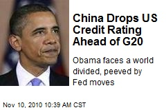China Drops US Credit Rating Ahead of G20 - Obama faces a world ...