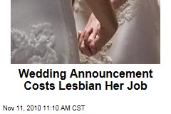 Wedding Announcement Costs Lesbian Her Job