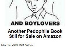 Another Pedophile Book Still for Sale on Amazon