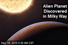 Alien Planet Discovered in Milky Way