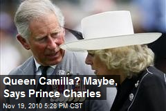 Queen Camilla? Prince Charles speaks out with NBC