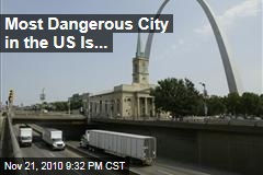 Midwestern city named most dangerous in U.S.