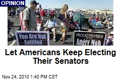 Let Americans Keep Electing Their Senators