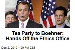 Tea Party to Boehner: Hands Off the Ethics Office