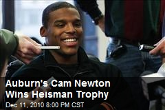 Auburn&#39;s Cam Newton Wins Heisman Trophy