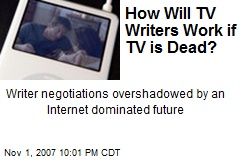 How Will TV Writers Work if TV is Dead?