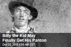 Billy the Kid May Finally Get His Pardon