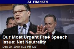 Our Most Urgent Free Speech Issue: Net Neutrality