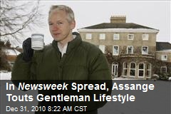 In Newsweek Spread, Assange Touts Gentleman Lifestyle