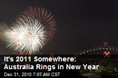 It's 2011 Somewhere: Australia Rings in New Year