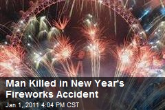 Man Killed in New Year's Fireworks Accident