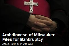 Archdiocese of Milwaukee Files for Bankruptcy