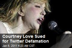 Courtney Love Sued for Twitter Defamation