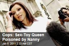 Cops: Sex-Toy Queen Jacqueline Gold Poisoned by Nanny