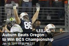 Auburn Beats Oregon to Win BCS Championship