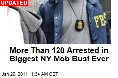 More Than 120 Arrested in Biggest NY Mob Bust Ever