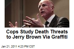 Cops Study Death Threats to Jerry Brown Via Graffiti