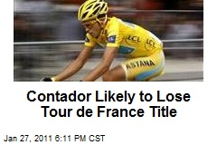 Contador Likely to Lose Tour de France Title
