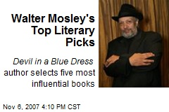 Walter Mosley's Top Literary Picks