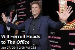 Will Ferrell Heads to The Office