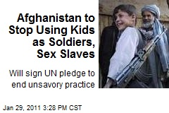 Afghanistan to Stop Using Kids as Soldiers, Sex Slaves