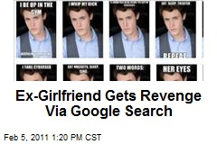 Ex-Girlfriend Gets Revenge Via Google Search