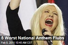 5 Worst National Anthem Flubs