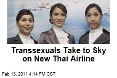 Transsexuals Take to Sky on New Thai Airline
