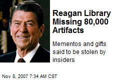 Reagan Library Missing 80,000 Artifacts