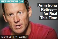 Lance Armstrong Retires From Cycling—For Real This Time