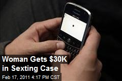Woman wins $30,000 in Sexting Case