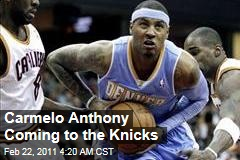 Carmelo Anthony Coming to the Knicks