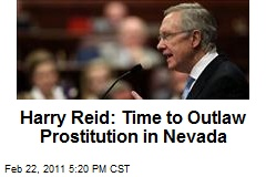 Harry Reid: Time to Outlaw Prostitution in Nevada